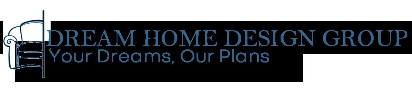 Dream Home Design Group